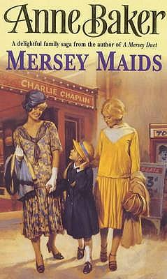 Mersey Maids - Baker, Anne