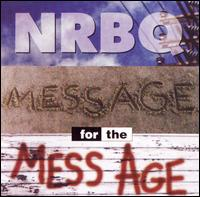 Message for the Mess Age - NRBQ