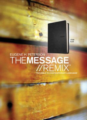 Message Remix-MS: The Bible in Contemporary Language - Peterson, Eugene H (Translated by)