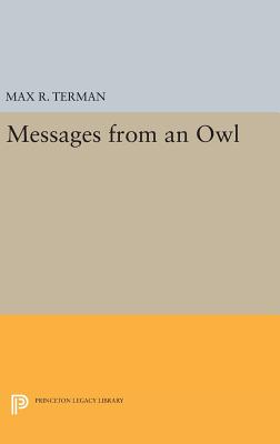 Messages from an Owl - Terman, Max R.