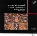 Messe de Saint Marcel: Chants de l'Église de Rome