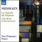 Messiaen: La Nativit? du Seigneur (The Birth of the Saviour)