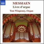 Messiaen: Livre d'orgue