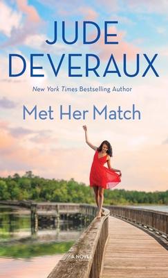 Met Her Match - Deveraux, Jude