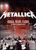 Metallica: Orgullo, Pasión, y Gloria - Tres Noches en la Ciudad de México