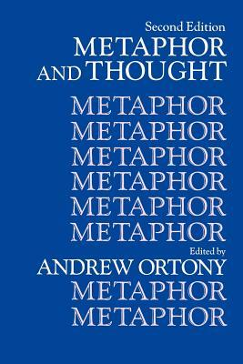 Metaphor and Thought - Ortony, Andrew (Editor), and Andrew, Ortony (Editor)