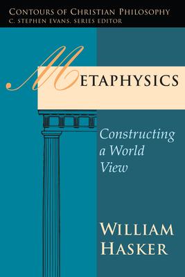 Metaphysics - Hasker, William