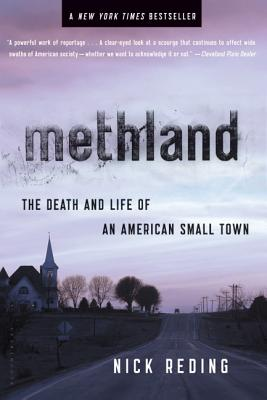 Methland: The Death and Life of an American Small Town - Reding, Nick