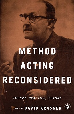 Method Acting Reconsidered: Theory, Practice, Future - Na, Na