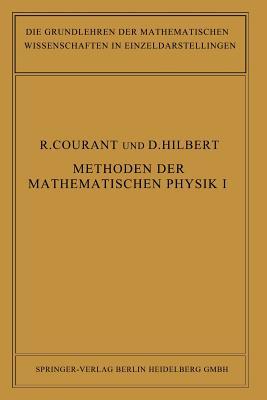 Methoden Der Mathematischen Physik - Courant, Richard, and Hilbert, David