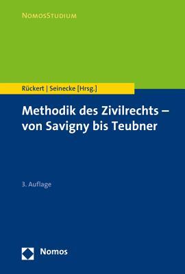 Methodik Des Zivilrechts - Von Savigny Bis Teubner - Ruckert, Joachim (Editor)