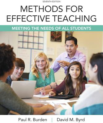 Methods for Effective Teaching: Meeting the Needs of All Students, Loose-Leaf Version - Burden, Paul R, Dr., and Byrd, David M