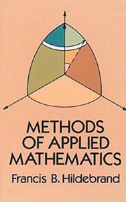 Methods of Applied Mathematics - Hildebrand, Francis B