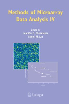 Methods of Microarray Data Analysis IV - Shoemaker, Jennifer S (Editor)