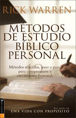 Metodos de Estudio Biblico Personal: 12 Formas de Estudiar la Biblia Tu Solo - Warren, Rick