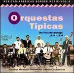 Mexican-American Border Music, Vol. 4: Orquestas Tipicas