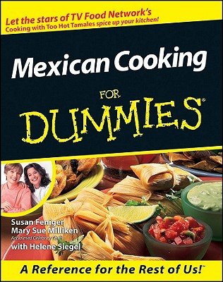 Mexican Cooking for Dummies - Feniger, Susan
