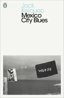 Mexico City Blues - Kerouac, Jack