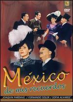 Mexico De Mis Recuerdes