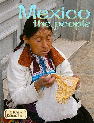 Mexico the People - Kalman, Bobbie