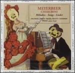 Meyerbeer, Cherubini: Mélodies
