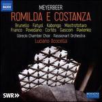 Meyerbeer: Romilda e Costanza