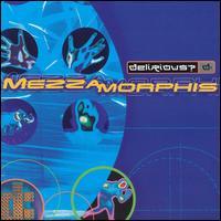 Mezzamorphis - Delirious?