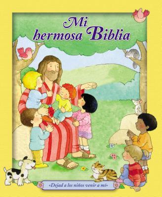 Mi Hermosa Biblia - Lloyd-Jones, Sally, and MacLean, Colin (Illustrator), and MacLean, Moira (Illustrator)