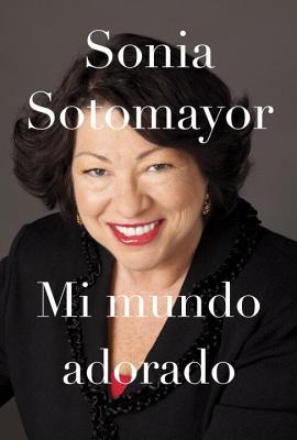 Mi Mundo Adorado - Sotomayor, Sonia