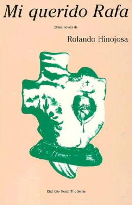 Mi Querido Rafa - Hinojosa, Rolando