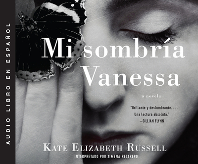 Mi Sombr?a Vanessa (My Dark Vanessa) - Russell, Kate Elizabeth, and Restrepo, Ximena (Read by)