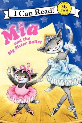 MIA and the Big Sister Ballet - Farley, Robin