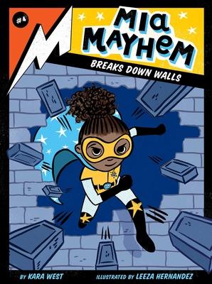 MIA Mayhem Breaks Down Walls, 4 - West, Kara