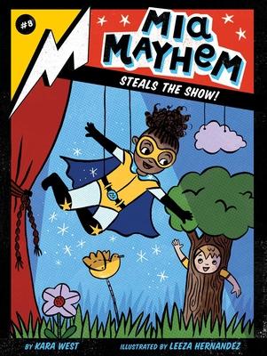 MIA Mayhem Steals the Show!, 8 - West, Kara