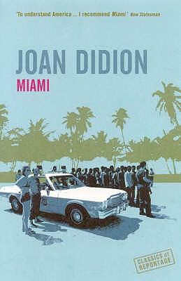 Miami - Didion, Joan