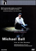 Michael Ball: Alone Together - Live at the Donmar - Robin Lough