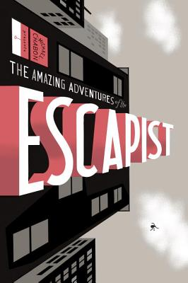 Michael Chabon Presents... the Amazing Adventures of the Escapist Volume 1 - McCarthy, Kevin, and Gold, Glen David, and Lieber, Steve David