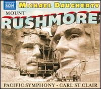 Michael Daugherty: Mount Rushmore - Paul Jacobs (organ); Pacific Chorale (choir, chorus); Pacific Symphony Orchestra; Carl St. Clair (conductor)