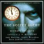 Michael Dellaira: The Secret Agent