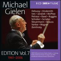 Michael Gielen: Edition, Vol. 7 - 1961-2006 - Brigitte Messthaler (alto); Catherine Gayer (soprano); Christiane Boesiger (soprano); Claude Helffer (piano);...
