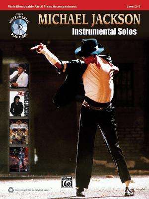Michael Jackson Instrumental Solos, Viola: Level 2-3 - Jackson, Michael, and Galliford, Bill, and Neuburg, Ethan