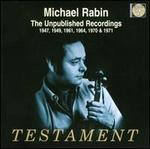 Michael Rabin: The Unpublished Recordings