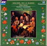 Michel De La Barre: Flute Sonatas