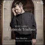 Michel Lambert: Leçons de Ténèbres