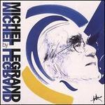 Michel Legrand by Michel Legrand