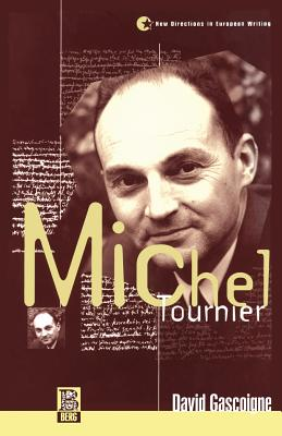 Michel Tournier - Gascoinge, David, and Flower, John A (Editor)