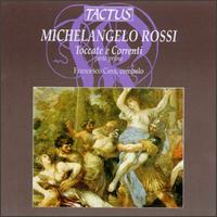 Michelangelo Rossi: Toccate e Correnti - Francesco Cera (harpsichord)