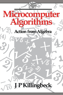 Microcomputer Algorithms - Killingbeck, J P