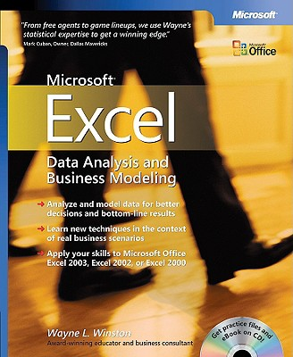 Microsoft Excel Data Analysis and Business Modeling - Winston, Wayne L, Ph.D.