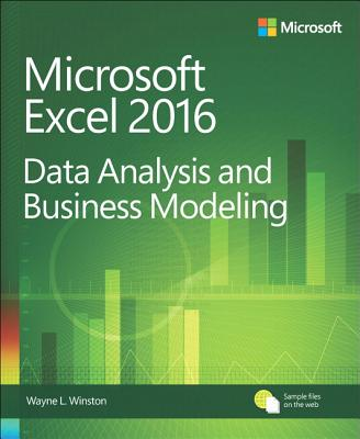 Microsoft Excel Data Analysis and Business Modeling - Winston, Wayne